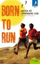 born-to-run-jakten-pa-lopningens-sjal